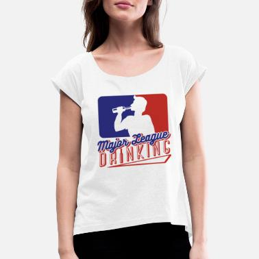 Major League Major League Drink Graphic - Women's T-Shirt with rolled up sleeves