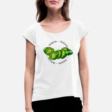Chilli Pepper Jalapeno Slices Chilli Chilli Pepper Spicy Hot - Women's Rolled Sleeve T-Shirt