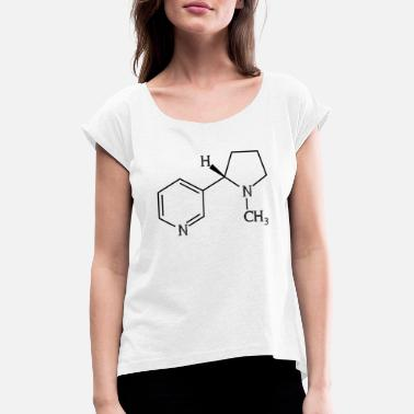 Nicotine Nicotine cigarette - Women's T-Shirt with rolled up sleeves