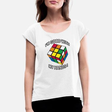 Speed Rubik's I'm good with my Hands - Frauen T-Shirt mit gerollten Ärmeln