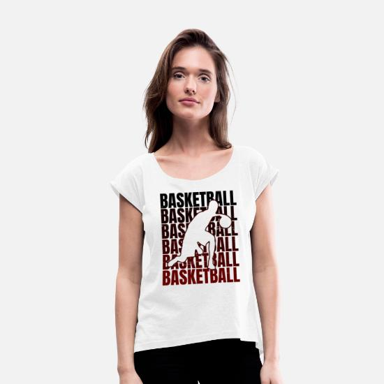 Gift Idea T-Shirts - Basketball basketball gift - Women's Rolled Sleeve T-Shirt white