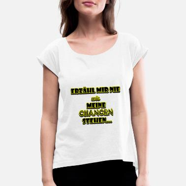 Han Solo Quote, Movie, Han Solo, Gift - Women's T-Shirt with rolled up sleeves