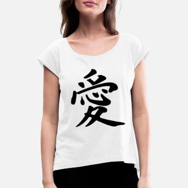 Culture Love Japanese character Kanji - Women's Rolled Sleeve T-Shirt