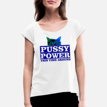 Pussy Gym pussy power - Women's T-Shirt with rolled up sleeves
