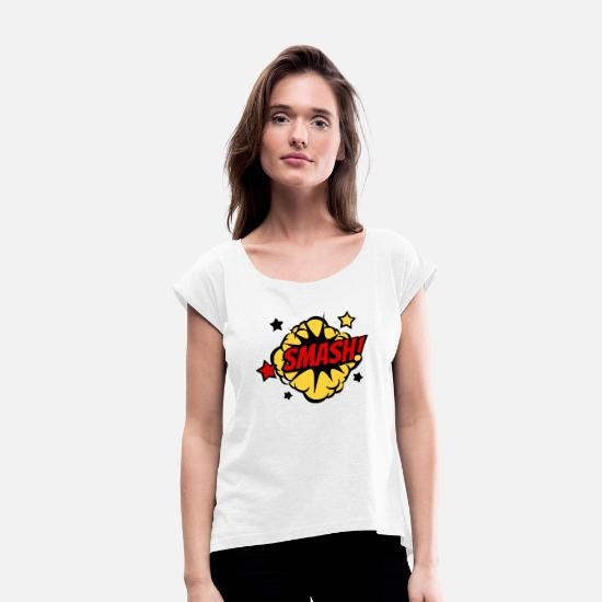 Comic T-Shirts - comic smash. - Women's Rolled Sleeve T-Shirt white