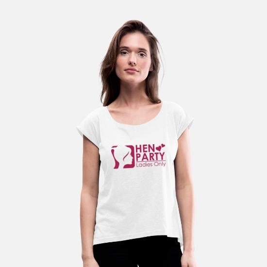 Bachelor T-Shirts - Bachelorette Parties, Hen Nights, Hen Party - Women's Rolled Sleeve T-Shirt white