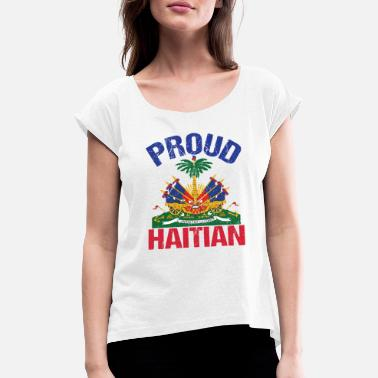 Haitian Haiti Haitian Proud pride - Women's T-Shirt with rolled up sleeves
