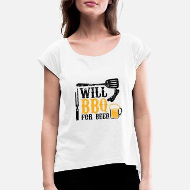 Will meat sausage steak tuxedo BBQ for beer - Women's Rolled Sleeve T-Shirt