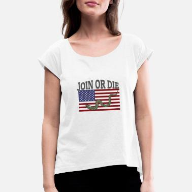 Join Join or the - Women's Rolled Sleeve T-Shirt