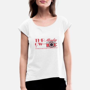 Throwback Throwback Camera Monday - Women's Rolled Sleeve T-Shirt