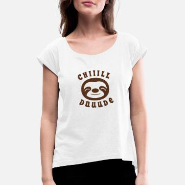 Chill Sloth Chilling Lazy Resting Gift Idea - Women's Rolled Sleeve T-Shirt