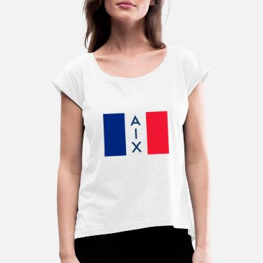 Provence Aix en Provence France France - Women's T-Shirt with rolled up sleeves