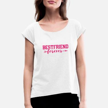 Best Friends Forever La mejor idea de regalo de Bestfriend Forever Best Friends - Camiseta con manga enrollada mujer
