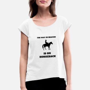 Funny Horses Funny Horse Tshirt & Gift - Women's Rolled Sleeve T-Shirt