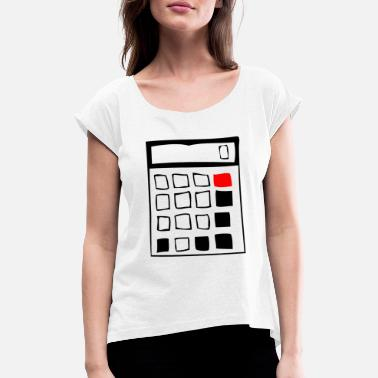 Calculator calculator - Women's Rolled Sleeve T-Shirt