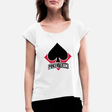 Card Game poker_team_lt2 - Women's Rolled Sleeve T-Shirt