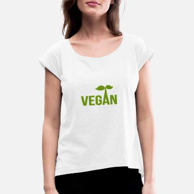 Vegan - Women's Rolled Sleeve T-Shirt
