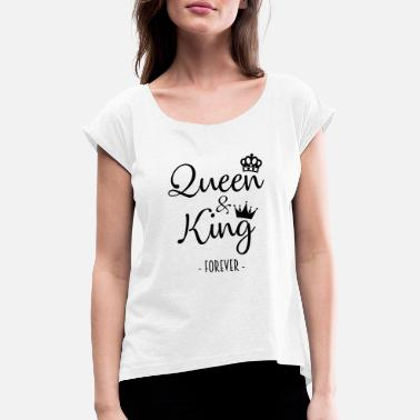 Corazon Queen and King Forever - Women's Rolled Sleeve T-Shirt