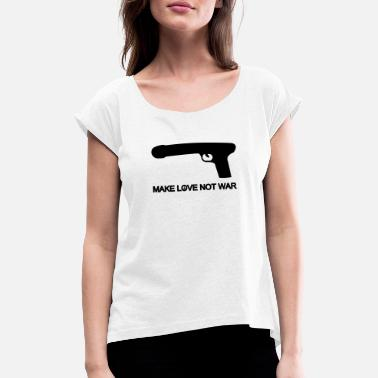 Make Love Not War make love not war - T-shirt med rulleærmer dame