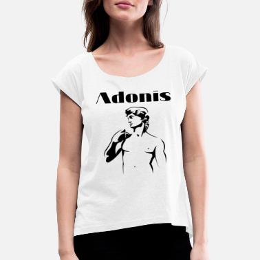 Adonis Adonis - Women's Rolled Sleeve T-Shirt