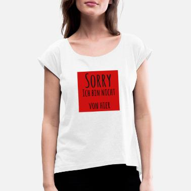 sorry i'm not red black font from here - Women's Rolled Sleeve T-Shirt