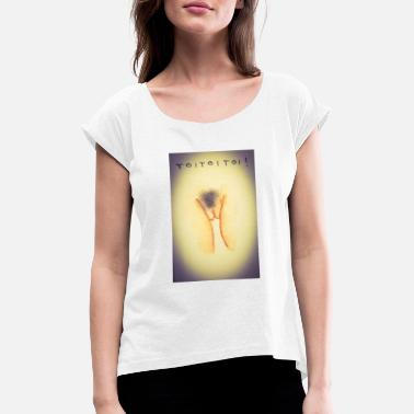 Toy TOI Toi Toi ! - Women's Rolled Sleeve T-Shirt