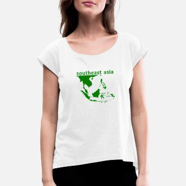 Southeast Asia southeast asia - Southeast Asia - Women's Rolled Sleeve T-Shirt