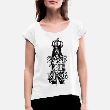Paint Brush SAVE THE KING Pin Up lingerie Girl 2reborn - Women's Rolled Sleeve T-Shirt