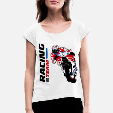 Racing Motorcycles Motorcycle racing - racing motorcycle - Women's Rolled Sleeve T-Shirt