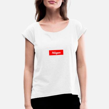 Any any - Women's Rolled Sleeve T-Shirt