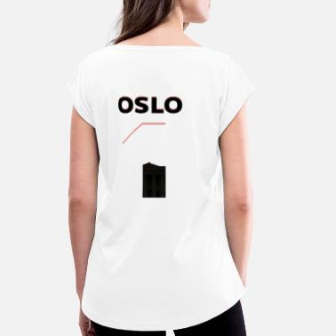 OSLO LIMITED EDITION # 1 - Women's Rolled Sleeve T-Shirt