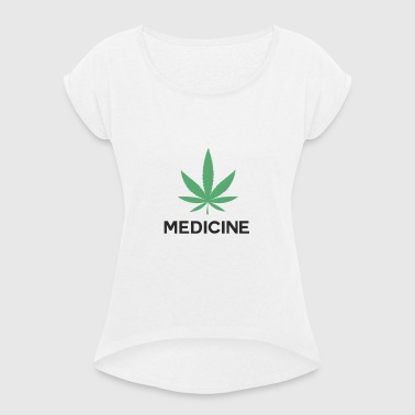 Medicine - Women's T-shirt with rolled up sleeves