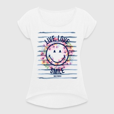 Smiley World Live Love Smile Aquarelle Quote - Women's T-shirt with rolled up sleeves