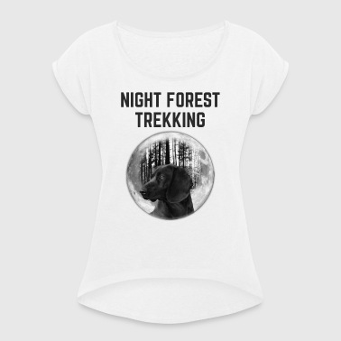 Night trekking - Women's T-shirt with rolled up sleeves