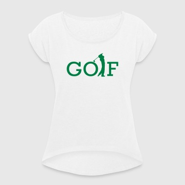 golf - Women's T-shirt with rolled up sleeves