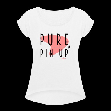 Pure Pin Up - T-skjorte med rulleermer for kvinner