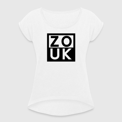 ZOUK -Zouk Dance Fashion - Women's T-shirt with rolled up sleeves