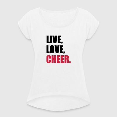 cheerleader - Women's T-shirt with rolled up sleeves