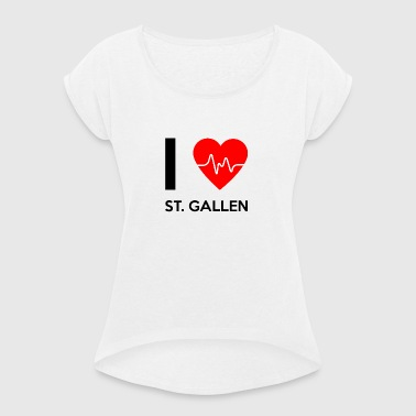 I Love St. Gallen - I love St. Gallen - Women's T-shirt with rolled up sleeves