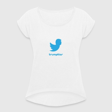 Trumptter - Women's T-shirt with rolled up sleeves