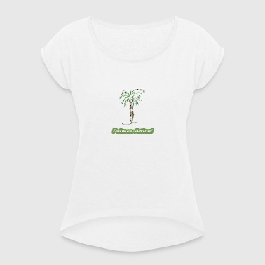 Palm tree - Women's T-shirt with rolled up sleeves