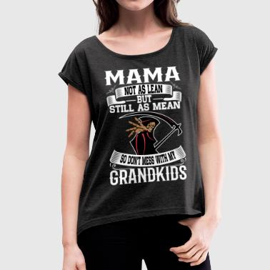 Mama - Women's T-Shirt with rolled up sleeves
