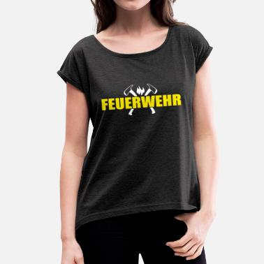 Firemen Firemen Axe - Women's T-Shirt with rolled up sleeves