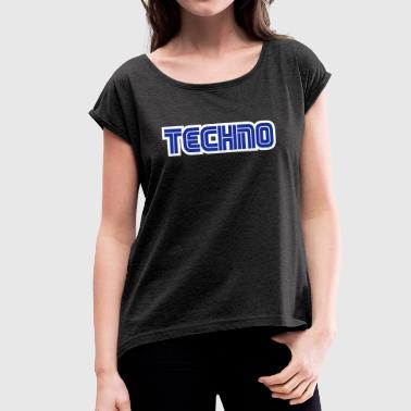Techno 2 - Women's T-Shirt with rolled up sleeves