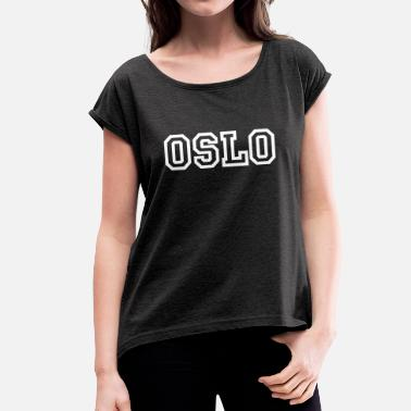 Oslo Norge OSLO (Varsity Style) - Women's T-Shirt with rolled up sleeves
