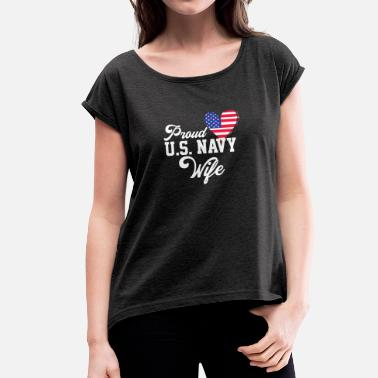 Us Navy US Navy wife - Women's T-Shirt with rolled up sleeves
