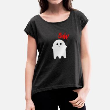 Gespenst HALLOWEEN GESPENST GRUSEL BUH - Women's T-Shirt with rolled up sleeves