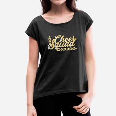Cheer Sport Cheer Squad - Women's T-Shirt with rolled up sleeves
