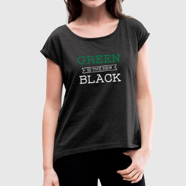 Green Is The New Black - Camiseta con manga enrollada mujer