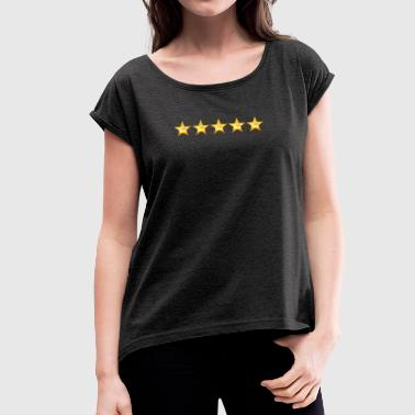 5 Star 5 Stars - Women's T-Shirt with rolled up sleeves